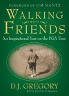 Walking with Friends - Steve Eubanks, D.J. Gregory