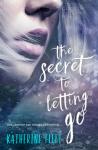 The Secret to Letting Go - Katherine Fleet