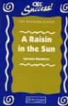 """""""Raisin in the Sun"""" (CXC Revision Guides) - J. Stewart"""