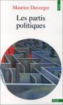 Les parties politiques - Maurice Duverger