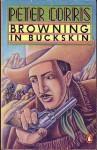 Browning In Buckskin - Peter Corris