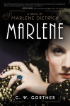 Marlene: A Novel - C.W. Gortner