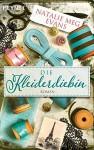 Die Kleiderdiebin: Roman - Natalie Meg Evans, Stefanie Fahrner