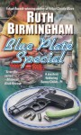 Blue Plate Special - Ruth Birmingham
