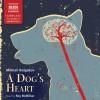 Bulgakov: A Dog's Heart - Mikhail Bulgakov, Roy McMillan