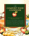 The Comfort Food Cookbook - Fall 2012 Blue Mounta Writing Students, Sherry Wachter