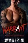 Warrant (A Righteous Outlaws Novel #1) - Savannah Rylan