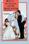 Me, My Goat and My Sister's Wedding - Stella Pevsner
