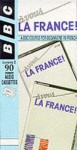 A Vous La France: Cassette Pack: A BBC Course for Beginners in France - Brian Page, BBC Books