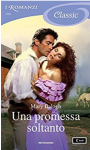 Una promessa soltanto (Survivors' Club Vol. 5) - Mary Balogh