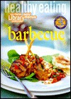 Healthy Eating: Barbecue (Coles Home Library Cookbooks) - Cole's Home Library
