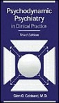 Psychodynamic Psychiatry in Clinical Practice - Glen O. Gabbard