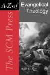 The Scm Press A Z Of Evangelical Theology (Scm Press A Z) - Roger E. Olson