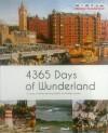 4365 Days of Wunderland - Alexandra Kreutzfeld, Birte Rüsch, Lars Rösenburg, Clifford Leon Spencer, Anne Spencer