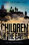 Children of the Earth - Anna Schumacher