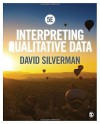 Interpreting Qualitative Data - David Silverman