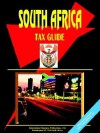 South Africa Tax Guide - USA International Business Publications, USA International Business Publications