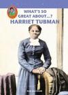Harriet Tubman - Amie Leavitt