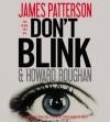Don't Blink - James Patterson, Howard Roughan, David Patrick Kelly