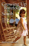 Growing Up Barefoot in the South - Barbara Deming
