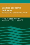 Leading Economic Indicators: New Approaches and Forecasting Records - Kajal Lahiri
