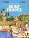 Rester Normal À Saint Tropez - Frédéric Beigbeder, Philippe Bertrand