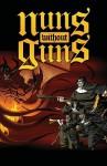 Nuns Without Guns - Jason Burns, Erich Owen