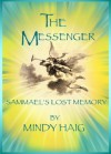 The Messenger, Sammael's Lost Memory (Glory, Prequel) - Mindy Haig