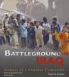 Battleground Iraq: Journal of a Company Commander - Todd S Brown, Donald Corren