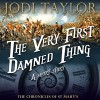 The Very First Damned Thing: An Author-Read Audio Exclusive - Jodi Taylor