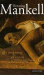 Erinnerung an einen schmutzigen Engel - Reichel, Verena, Henning Mankell