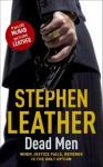 Dead Men (The 5th Spider Shepherd Thriller) - Stephen Leather