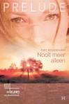 Nooit meer alleen - Kay Stockham, Heleen Looman