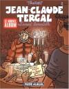 Jean Claude Tergal, Tome 8: L'amant Lamentable - Tronchet