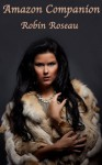 Amazon Companion - Robin Roseau