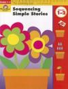 Sequencing Simple Stories, Grades 1-2 - Evan-Moor Educational Publishers