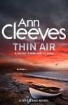 Thin Air - Ann Cleeves
