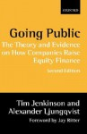 Going Public: The Theory and Evidence on How Companies Raise Equity Finance - Tim Jenkinson