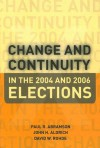 Change and Continuity in the 2004 and 2006 Elections - Paul R. Abramson