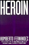 Heroin - Humberto Fernandez, Richard B. Seymour, David E. Smith