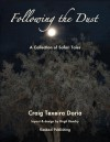 Following the Dust: A Collection of Safari Tales - Craig Texeira Doria, Birgit Hendry