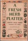 A Fresh Herb Platter - Dorothy Childs Hogner, Nils Hogner