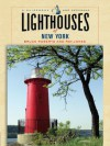 Lighthouses of New York: A Guidebook and Keepsake - Ray Jones, Bruce Roberts