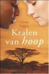 Kralen van hoop - Cathy Liggitt, Roelof Posthuma