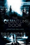 The Quantum Door - Jonathan Ballagh, Ben J. Adams, David Gatewood