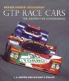 Inside IMSA's Legendary GTP Race Cars: The Prototype Experience - J.A. Martin, Michael J. Fuller, David Hobbs