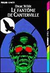 Le Fantôme de Canterville / Le Crime de Lord Arthur Savile - Oscar Wilde