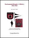 The Kaminski Brigade: A History, 1941-1945 - Antonio J. Muñoz, Antonio J. Muñoz