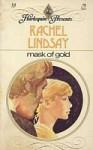 Mask of Gold - Rachel Lindsay