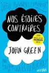 Nos etoiles contraires [The fault in our stars] [grand format] (French Edition) - John Green, Nathan